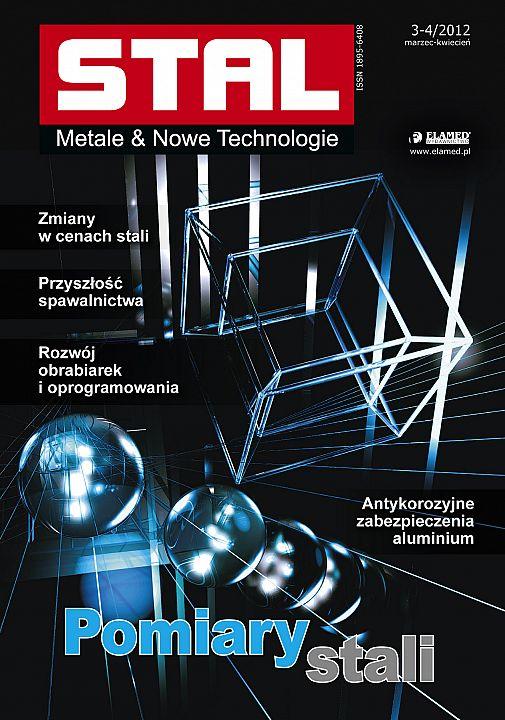 STAL Metale & Nowe Technologie wydanie nr 3-4/2012